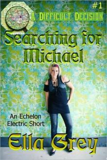 Searching for Michael - Ella Grey