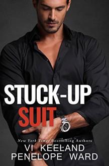 Stuck-Up Suit - Penelope Ward,Vi Keeland