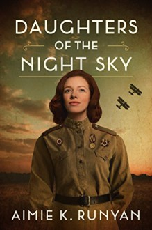 Daughters of the Night Sky - Aimie K. Runyan