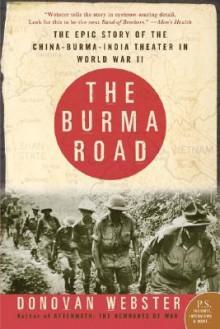 Burma Road - Donovan Webster