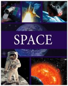 Space - Anita Ganeri, John Malam, Clare Oliver, Adam Hibbert
