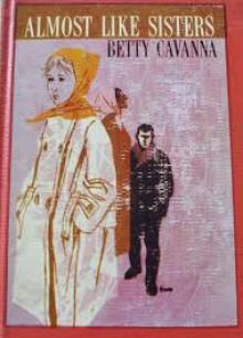 Almost Like Sisters - Betty Cavanna