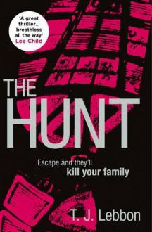 The Hunt - Tim Lebbon