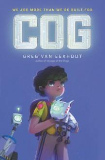 Cog - Greg Van Eekhout