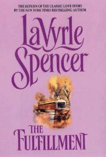 The Fulfillment - LaVyrle Spencer