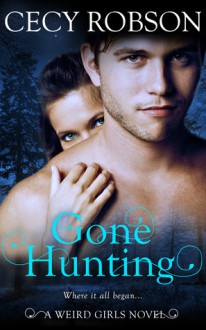 Gone Hunting - Cecy Robson