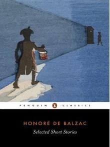 Selected Short Stories - Honoré de Balzac, Sylvia Raphael