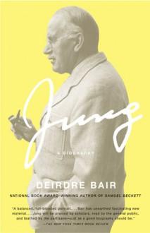 Jung: A Biography - Deirdre Bair