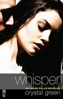 Whisper (Novella) (Aidan Falls) - Crystal Green
