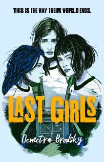 Last Girls - Demetra Brodsky