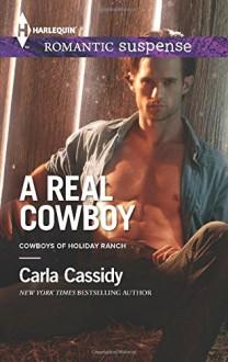 A Real Cowboy (Cowboys of Holiday Ranch) - Carla Cassidy