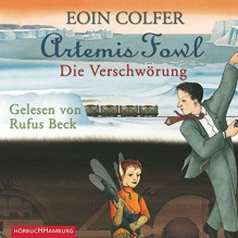 Die Verschwörung (Artemis Fowl 2) - Eoin Colfer, Rufus Beck, HörbucHHamburg HHV GmbH
