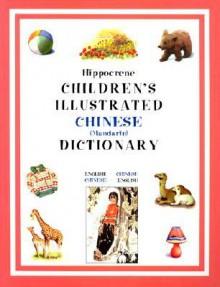 CHINESE-CHILDREN'S ILLUST DICT. ppr - Hippocrene Books