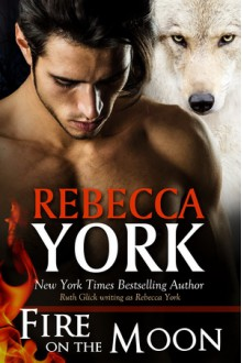 Fire On the Moon - Rebecca York