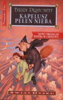 Kapelusz pełen nieba - Piotr W. Cholewa, Terry Pratchett