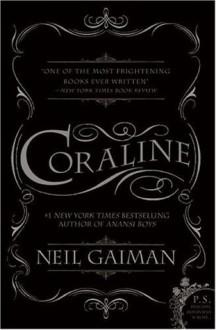 Coraline - Chris Riddell, Neil Gaiman