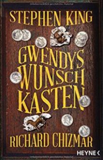 Gwendys Wunschkasten - Stephen King,Richard Chizmar,Ulrich Blumenbach