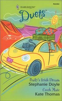 Baily's Irish Dream / Czech Mate (Duets, No 88) - Stephanie Doyle, Kate Thomas