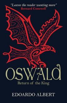 Oswald: Return of the King - Edoardo Albert