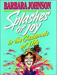 Splashes of Joy Mini Book - Barbara Johnson