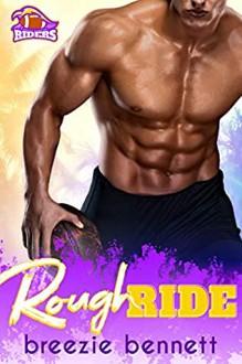Rough Ride (South Florida Riders Book 5) - Breezie Bennett
