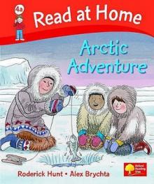 Arctic Adventure - Roderick Hunt, Alex Brychta