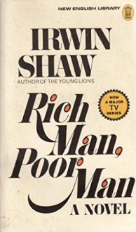 Rich Man, Poor Man - Irwin Shaw