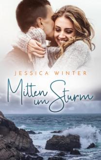 Mitten im Sturm - Jessica Winter