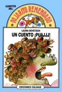 Un cuento ¡puajjj! - Laura Devetach
