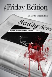 The Friday Edition (Samantha Church #1) - Betta Ferrendelli