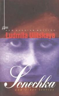 Sonechka v.17 New Russian Writing - Ludmiła Ulicka