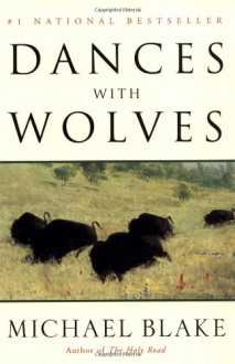 Dances with Wolves - Michael Blake