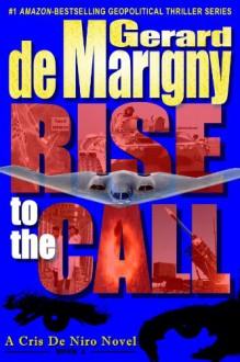 Rise to the Call - Gerard de Marigny