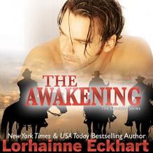 The Awakening (The Outsider #3) - Lorhainne Eckhart,Melissa Moran