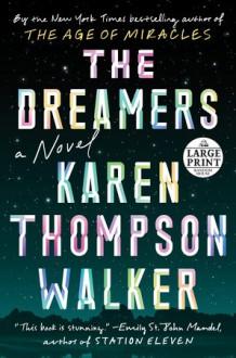 The Dreamers - Karen Thompson Walker