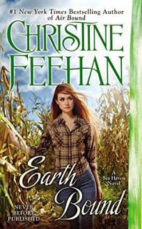 Earth Bound (A Sea Haven Novel) - Christine Feehan