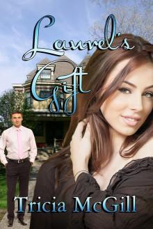 Laurel's Gift - Tricia McGill