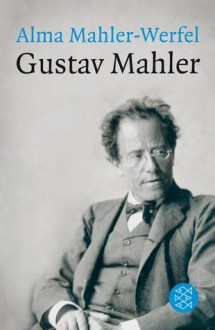 Gustav Mahler (German Edition) - Alma Mahler-Werfel
