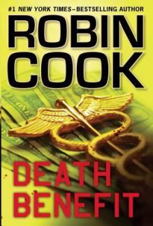 Death Benefit (Thorndike Press Large Print Basic) - Robin Cook