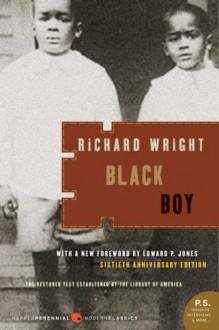 Black Boy - Richard Wright,Edward P. Jones