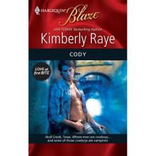 The Braddock Boys: Cody - Kimberly Raye