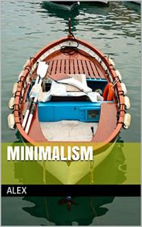 Minimalism - Alex
