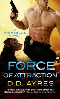 Force of Attraction - D.D. Ayres