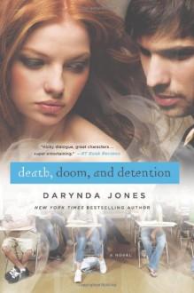 Death, Doom and Detention - Darynda Jones