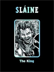 Slaine: The King - Pat Mills, Mike McMahon, Glenn Fabry