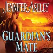 Guardian's Mate: Shifters Unbound Series, Book 9 - Tantor Audio, Jennifer Ashley, Cris Dukehart