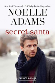 Secret Santa (Milford College #4) - Noelle Adams