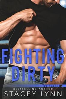 Fighting Dirty - Stacey Lynn