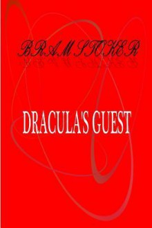Dracula's Guest - Bram Stocker