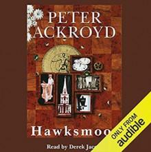 Hawksmoor - Peter Ackroyd,Derek Jacobi